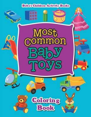 Most Common Baby Toys Coloring Book