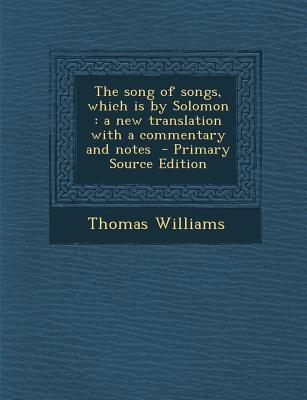 Song of Songs, Which Is by Solomon