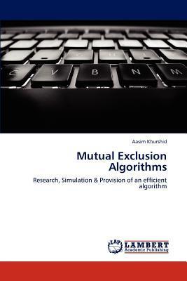 Mutual Exclusion Algorithms