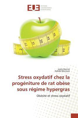 Stress Oxydatif Chez la Progeniture de Rat Obese Sous Regime Hypergras