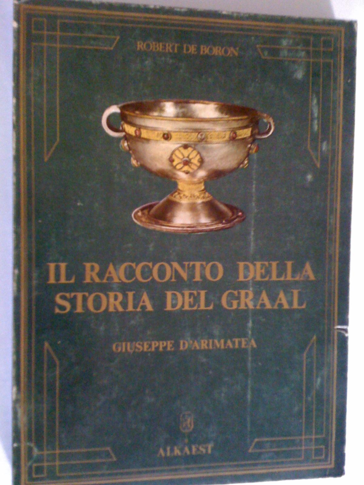 Il racconto della storia del Graal