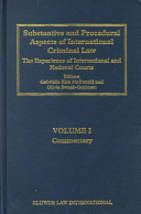 Substantive and Procedural Aspects of International Criminal Law