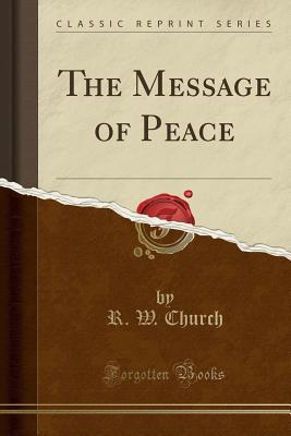 The Message of Peace (Classic Reprint)