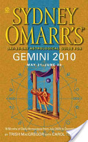 Sydney Omarr's Day-by-day Astrological Guide for Gemini, May 21-June 20, 2010