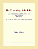 The Trampling of the Lilies (Webster's Chinese Traditional Thesaurus Edition)