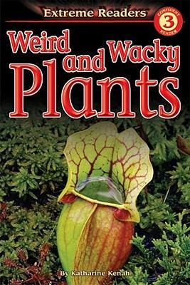 Weird And Wacky Plants