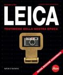 Leica. Testimone della nostra epoca
