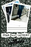 Fear and Laundry