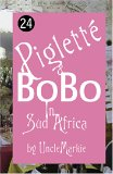 Pigletté and BoBo in Sud Africa