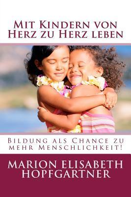 Mit Kindern von Herz zu Herz leben