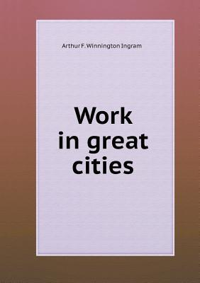 Work in Great Cities