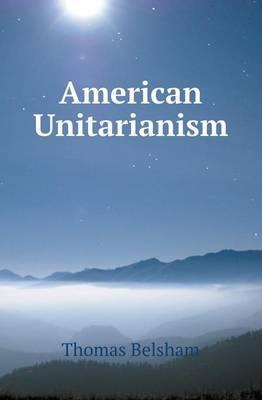 American Unitarianism