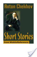 Short Stories: (200 ) The Lady With The Dog, Love, A Schoolmistress, The Witch, The Wife and more (Mobi Classics)