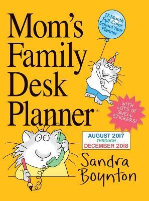 Mom's Family Desk Planner August 2017 Through December 2018