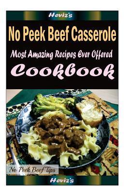 No Peek Beef Casserole