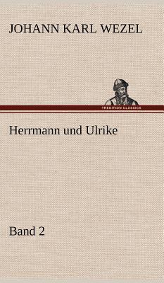 Herrmann und Ulrike / Band 2