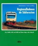 Regionalbahnen im Südwesten