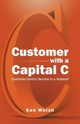 Customer With a Capital C