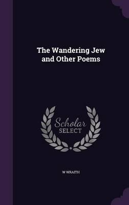 The Wandering Jew and Other Poems
