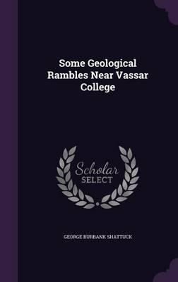 Some Geological Rambles Near Vassar College