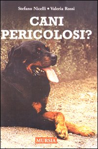Cani pericolosi?
