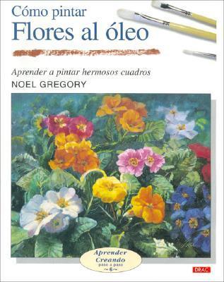 Como Pintar Flores Al Oleo/ Flowers in Oil