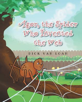 Agor, The Spider Who Invented the Web