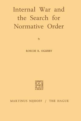 Internal War and the Search for Normative Order