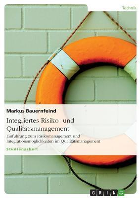 Integriertes Risiko- und Qualitätsmanagement