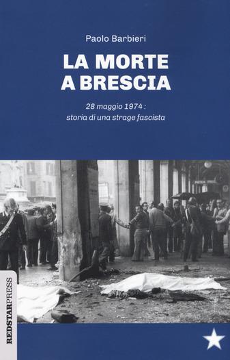 La morte a Brescia