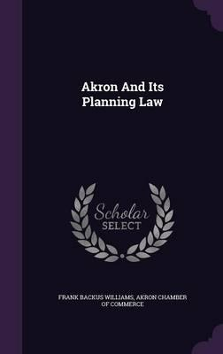 Akron and Its Planning Law