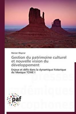 Gestion du Patrimoine Culturel et Nouvelle Vision du Developpement