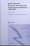 Japan's Postwar Economic Recovery and Anglo-Japanese Relations, 1948-62