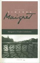 Maigret e il ladro indolente