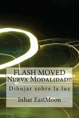 Flash moved nueva modalidad!! / Flash moved new modality