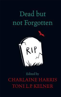Dead But Not Forgott...
