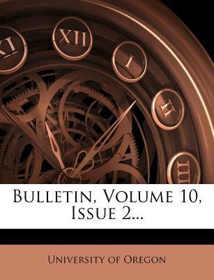 Bulletin, Volume 10,...