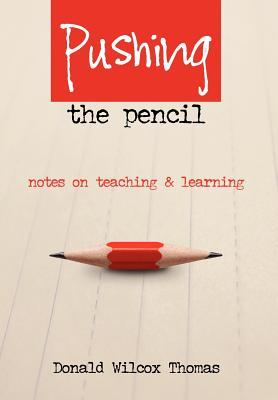 Pushing the Pencil
