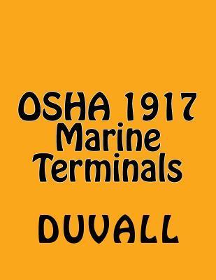 Osha 1917 Marine Terminals