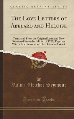 LOVE LETTERS OF ABELARD & HELO