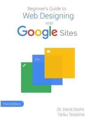Beginner's Guide to Web Designing With Google Sites