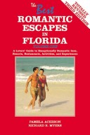 The Best Romantic Escapes in Florida, Volume One