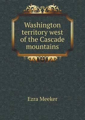 Washington Territory West of the Cascade Mountains