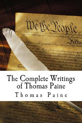 The Complete Writings of Thomas Paine