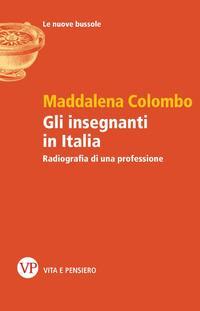 Gli insegnanti in Italia. Radiografia di una professione