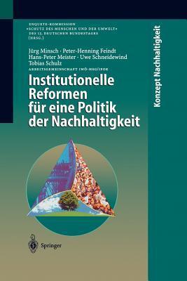 Institutionelle Reformen Fur Eine Politik Der Nachhaltigkeit