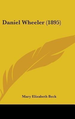 Daniel Wheeler (1895)