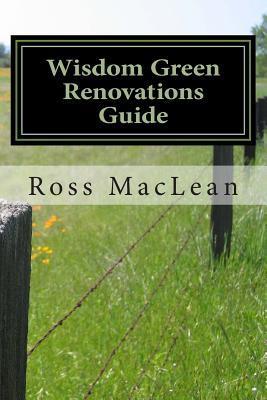 Wisdom Green Renovations Guide