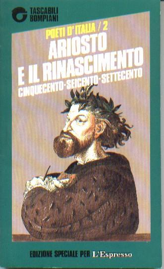 Poeti d'Italia. 2. Ariosto e il Rinascimento