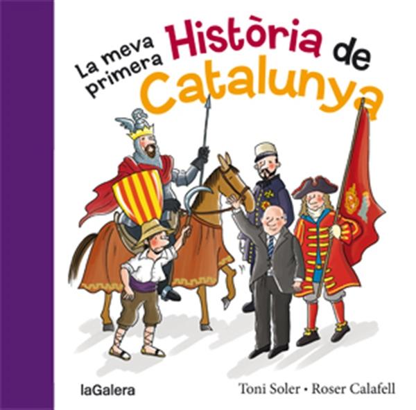 La meva primera historia de Catalunya